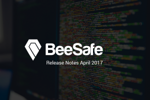 beesafe release notes april 2017